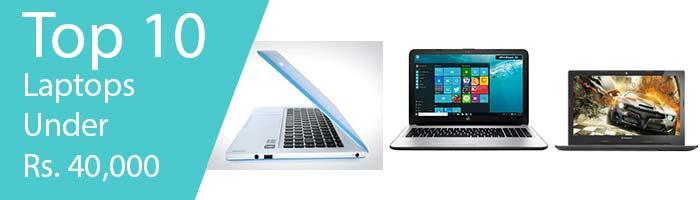Top 10 Laptops Under 40000