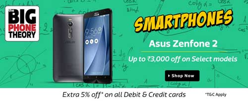 Flipkart Big Phone Theory Sale Asus Zenfone 2 at Extra Rs. 3000