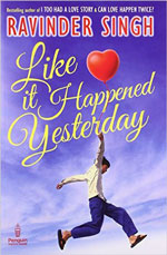 Like it Happened Yesterday Paperback by Ravinder Singh