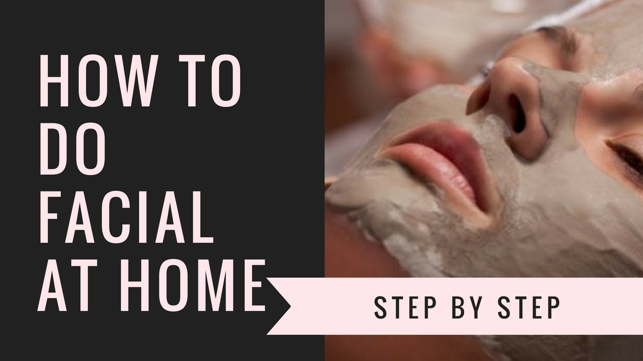 how to do facial at home