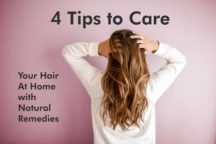 4 Tips to Care Your Hair